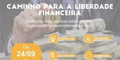 PALESTRA: CAMINHO PARA A LIBERDADE FINANCEIRA