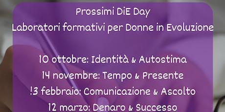 DiE Day - Laboratorio di formazione per Donne in Evoluzione  biglietti