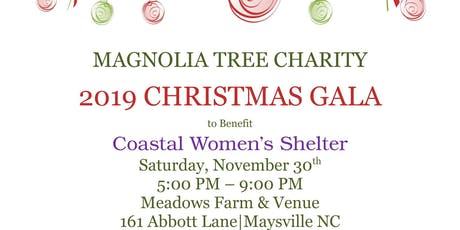 Magnolia Tree Charity 2019 Christmas Gala to benefit Coastal Women's Shelte tickets