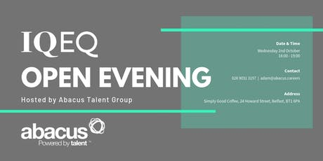 Abacus Careers present IQEQ Open Evening tickets