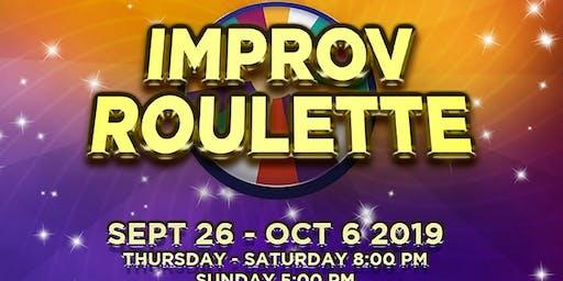 """Improv Roulette"""