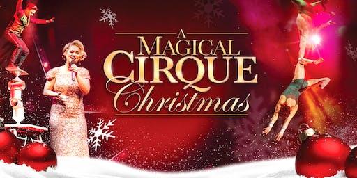 """""""A Magical Cirque Christmas"""""""