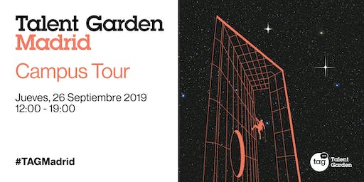 Grand Opening Talent Garden Madrid: CAMPUS TOUR