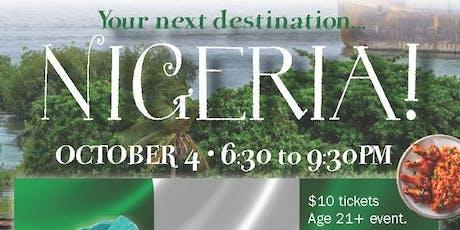 Destination Fridays: Nigeria tickets