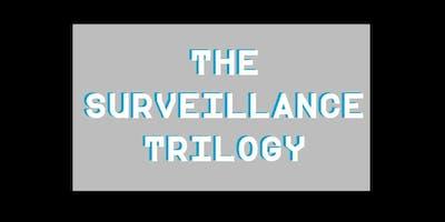 """""""The Surveillance Trilogy"""""""