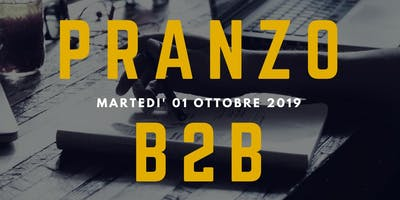 "FIRENZE BUSINESS ANGELS NETWORK - Pranzo B2B - Follower ""Made in Florence""..."
