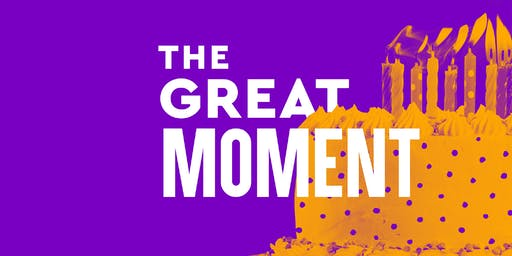 """The Great Moment"""