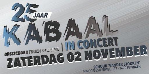 25 jaar KABAAL in concert