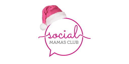 Social Mamas Club - Christmas Party