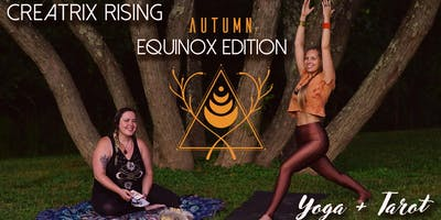 Creatrix Rising • Yoga + Tarot • Autumn Equinox Edition!