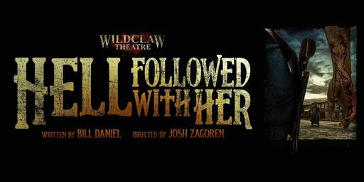 """""""Hell Followed With Her"""""""