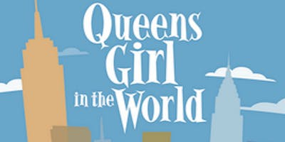"""""""Queens Girl in the World"""""""