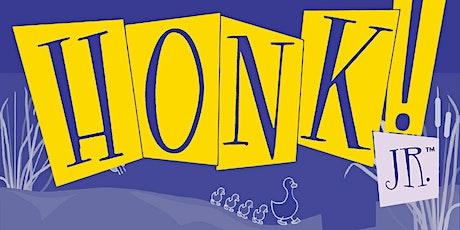 """Honk Jr"" tickets"