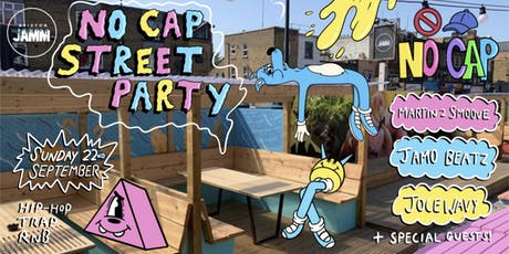 NO CAP STREET PARTY @BRIXTON JAM tickets