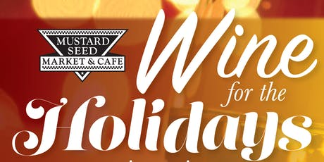 Wines for the Holidays - Wine Tasting tickets