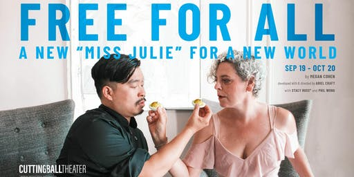 """""""Free For All: A New Miss Julie for a New World"""""""