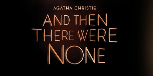 """And Then There Were None"""