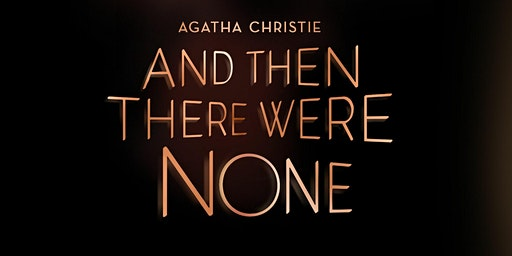 """""""And Then There Were None"""""""
