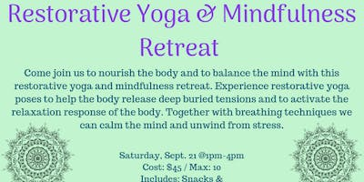 Restorative Yoga & Mindfulness Retreat