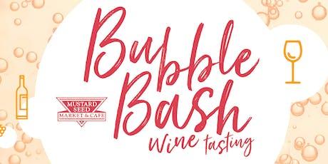 Bubble Bash! - Wine Tasting tickets