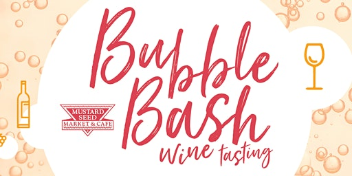 Bubble Bash! - Wine Tasting