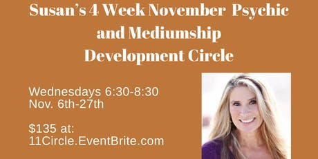Susan's Psychic and Mediumship (Intermediate) Development Circle (Wednesdays, Nov. 6th to 25th) tickets