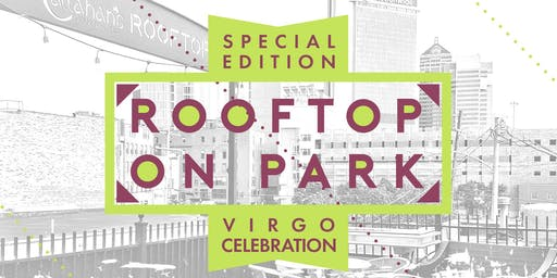"Rooftop on Park ""A Virgo Celebration"""