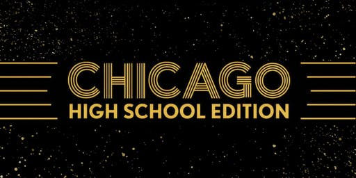 """Chicago"" High School Edition"