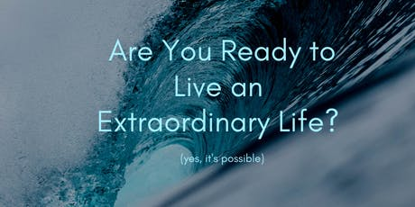 Live An Extraordinary Life tickets