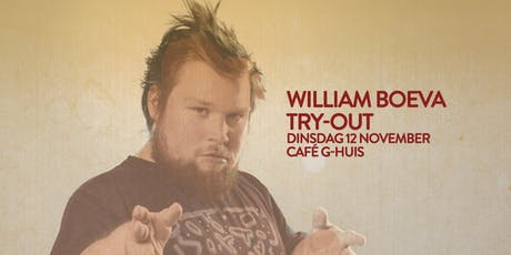 William Boeva  Café Try-Out in G-huis Tickets