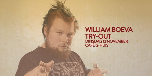 William Boeva  Café Try-Out in G-huis