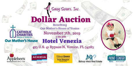 Sassy Sister's Dollar Auction Benefiting Our Mother's House of Venice tickets