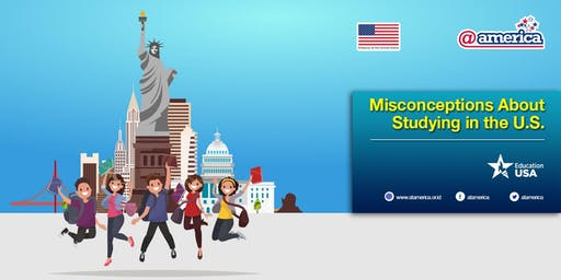 Misconceptions About Studying in the U.S.