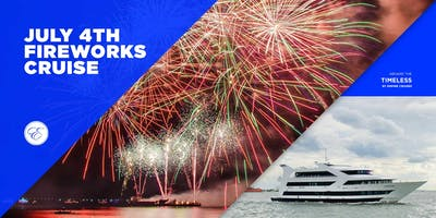 4th of July Fireworks Cruise aboard the Timeless
