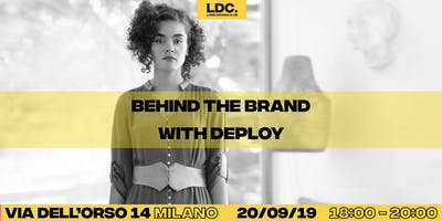 LDC x MFW: Behind the Brand with Deploy