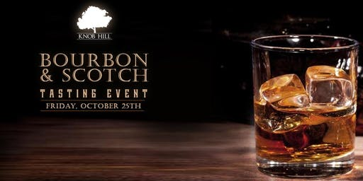 Knob Hill's Scotch and Bourbon Tasting