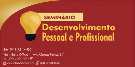 Seminário Desenvolvimento Pessoal e Profissional ingressos