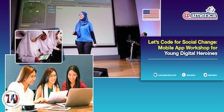 Let's Code for Social Change: Mobile App Workshop for Young Digital Heroine tickets