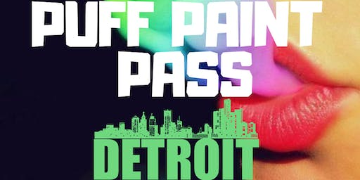 Unladylike Presents: Puff, Paint, Pass DETROIT!