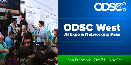 ODSC AI Expo & Netwoking Area @ ODSC West 2019 (Oct 31 - Nov 1st ONLY) tickets