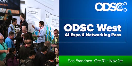 ODSC AI Expo & Netwoking Area @ ODSC West 2019 (Oct 31 - Nov 1st ONLY)