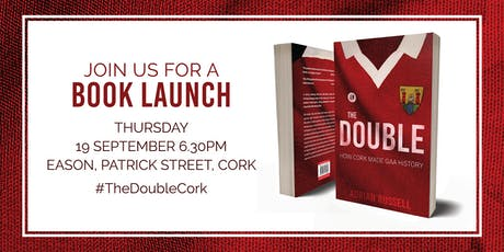 Book Launch - The Double: How Cork made GAA History by Adrian Russell tickets