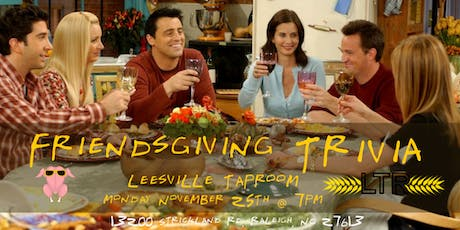 Friendsgiving Trivia at Leesville Taproom tickets