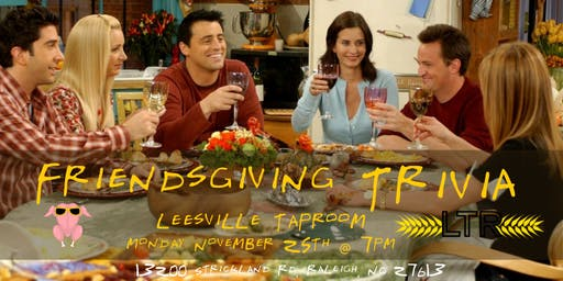 Friendsgiving Trivia at Leesville Taproom