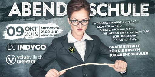 Abendschule support by DJ Indygo