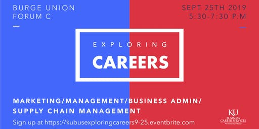 Exploring Careers in Marketing, Management, Business Administration & Supply Chain Management