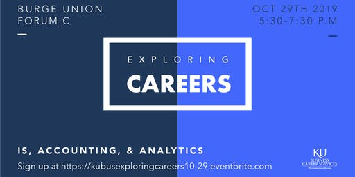 Exploring Careers in IS, Accounting & Analytics