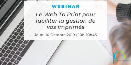 Webinar - A la découverte du Web To Print tickets