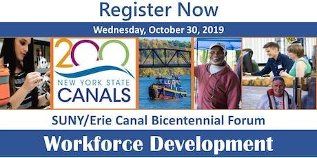 SUNY/Erie Canal Bicentennial Forum - Workforce Development tickets