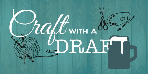 October Craft With A Draft